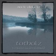 NOCTE OBDUCTA Totholz CD