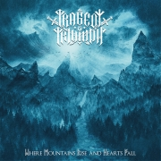 TRAGEDY & TRIUMPH - Where Mountains Rise and Hearts Fall - CD