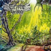 CRYPTIC BROOD - Outcome Of Obnoxious Science - CD