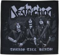 DESTRUCTION - Thrash Till Death - 10,2 cm x 10 cm - Patch
