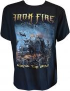 IRON FIRE Among The Dead T-Shirt L