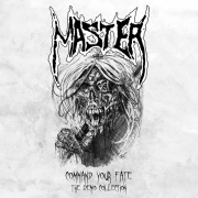 MASTER Command Your Fate The Demo Collection Digipak-CD