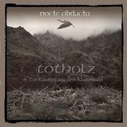 NOCTE OBDUCTA - Totholz Ein Raunen Aus Dem Klammwald - Vinyl-LP