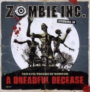 ZOMBIE INC. - A Dreadful Decease CD